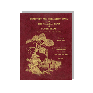 Book cover of Cemetery and Cremation Data of the Coastal Bend