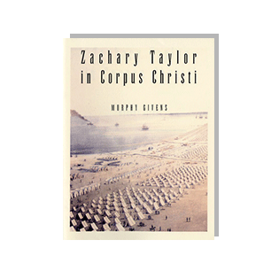 Book cover of Zachary Taylor in Corpus Christi